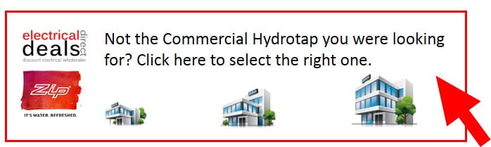 Zip commercial hydrotaps