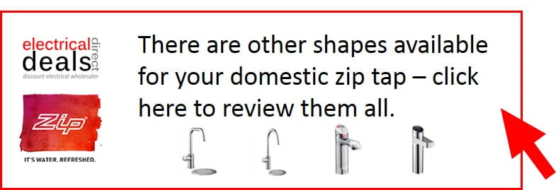 Zip domestic hydrotaps boiling water taps shapes