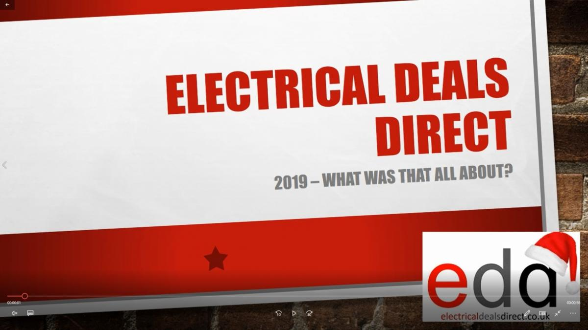 Electrical Deal Direct: 2019 – what was that all about?