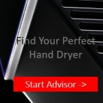 Need a Hand Dryer? Ask our Online Advisor.